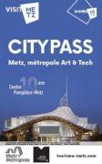 Metz City-Pass 57000 Metz du 19-08-2020 à 06:00 au 20-06-2021 à 21:59