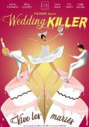 Wedding Killer Spectacle à Épinal 88000 Epinal du 26-09-2020 à 19:30 au 26-09-2020 à 20:45