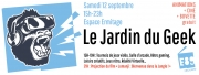 Le Jardin du Geek à Frouard 54390 Frouard du 12-09-2020 à 15:00 au 12-09-2020 à 23:00