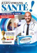 One Medical Show Santé Julien Strelzyk à Lunéville