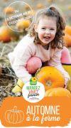 Goûtez l'Automne à la Ferme en Lorraine Meurthe et Moselle, Meuse, Moselle, Vosges du 03-10-2020 à 10:00 au 31-12-2020 à 18:00
