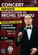 Concert Hommage Michel Sardou à Hayange 57700 Hayange du 15-11-2020 à 15:00 au 15-11-2020 à 18:00