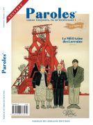 Paroles : Nouveau Magazine Lorrain Meurthe-et-Moselle, Vosges, Meuse, Moselle du 30-12-2020 à 10:00 au 30-06-2021 à 20:00