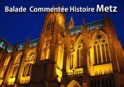 Balades commentées à Metz 57000 Metz du 28-01-2021 à 10:00 au 19-12-2021 à 10:00
