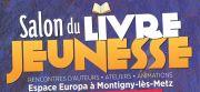 Salon du Livre Jeunesse Montigny-lès-Metz 57950 Montigny-lès-Metz du 05-02-2021 à 10:00 au 07-02-2021 à 18:00