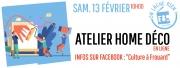 Atelier Home Déco en Ligne Frouard 54390 Frouard du 13-02-2021 à 10:00 au 13-02-2021 à 10:30