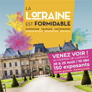 La Lorraine est Formidable à Lunéville 54300 Lunéville du 28-08-2021 à 10:00 au 29-08-2021 à 19:00