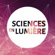 Podcasts Sciences en Lumière  Meurthe-et-Moselle, Vosges, Meuse, Moselle du 18-02-2021 à 10:00 au 31-05-2021 à 20:00