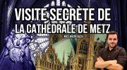 Balade Vidéo Cathédrale Saint-Étienne Metz 57000 Metz du 19-02-2021 à 10:00 au 31-05-2021 à 20:00