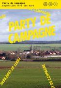 Exposition Party de Campagne à Delme  57590 Delme du 17-03-2021 à 10:00 au 30-05-2021 à 18:00
