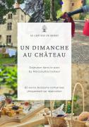 Déjeuners dans le Parc Un Dimanche au Château de Morey  54610 Belleau du 06-06-2021 à 11:00 au 20-06-2021 à 14:00