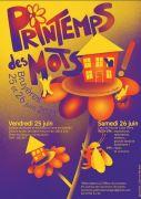 Festival Le Printemps des Mots à Bruyères 88600 Bruyères du 25-06-2021 à 18:00 au 26-06-2021 à 23:00