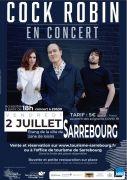 Concert Cock Robin à Sarrebourg 57400 Sarrebourg du 02-07-2021 à 18:00 au 02-07-2021 à 22:30