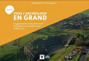 Journées Européennes de l'Archéologie sur le site de Grand 88350 Grand du 19-06-2021 à 11:00 au 20-06-2021 à 18:00