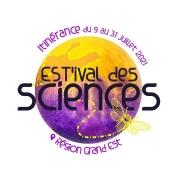 EST'ival des Sciences en Lorraine Meurthe-et-Moselle, Vosges, Moselle  du 13-07-2021 à 17:30 au 20-07-2021 à 18:00