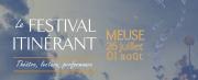 Le Festival Itinérant au Pays de Montmédy 55600 Montmédy du 27-07-2021 à 14:00 au 01-08-2021 à 20:00