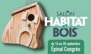 Salon Habitat et Bois à Epinal 88000 Epinal du 16-09-2021 à 10:00 au 20-09-2021 à 18:00