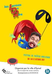 Festival les Larmes du Rire à Épinal 88000 Epinal du 01-10-2021 à 20:30 au 12-10-2021 à 22:00