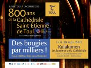 Kalalumen Cathédrale Toul des bougies par milliers 54200 Toul du 17-09-2021 à 20:00 au 18-09-2021 à 23:00