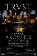 Concert Trust à Vandoeuvre Akoustik Tour 54500 Vandoeuvre-lès-Nancy du 08-10-2021 à 20:45 au 08-10-2021 à 23:59