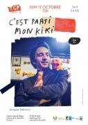 C'est parti mon kiki Spectacle au TGP Frouard 54390 Frouard du 17-10-2021 à 15:00 au 17-10-2021 à 16:30