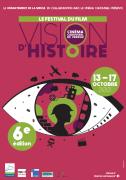 Festival du Film Vision d'Histoire Verdun 55100 Verdun du 13-10-2021 à 19:00 au 17-10-2021 à 16:00