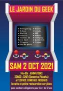 Le Jardin du Geek à Frouard 54390 Frouard du 02-10-2021 à 14:00 au 02-10-2021 à 22:00