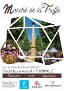 Marché de la Truffe et du Terroir Thionville 57100 Thionville du 16-10-2021 à 09:00 au 16-10-2021 à 18:00