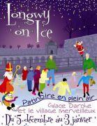 Longwy on Ice : Patinoire en plein air, village de Noel 54400 Longwy du 05-12-2009 à 08:00 au 03-01-2010 à 17:00