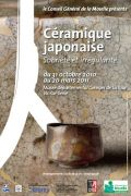 Exposition Céramique Japonaise à Vic-sur-Seille 57630 Vic-sur-Seille du 31-10-2010 à 07:30 au 20-03-2011 à 16:00