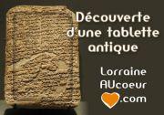 Découverte d'une tablette antique dans les Vosges 88350 Grand du 31-03-2012 à 06:00 au 06-04-2012 à 16:00
