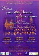 Messe pour choeurs et orgues à Chantraine 88000 Chantraine du 28-04-2012 à 18:30 au 28-04-2012 à 20:00