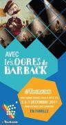 Week-End Chantant Ogres de Barback à Metz 57000 Metz du 02-12-2017 à 12:45 au 03-12-2017 à 18:45