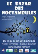 Spectacle Le bazar des noctambules Norroy-le-Veneur 57140 Norroy-le-Veneur du 11-06-2013 à 18:30 au 13-06-2013 à 18:30