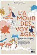 Visite guidée exposition L'Amour des Voyages à Baccarat 54120 Baccarat du 12-05-2019 à 14:30 au 12-05-2019 à 15:30