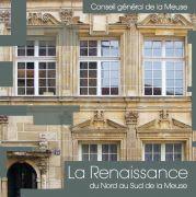 La Renaissance du Nord au Sud de la Meuse 55000 Bar-le-Duc du 02-05-2013 à 06:00 au 31-12-2013 à 21:59