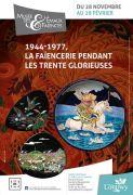 Exposition Faïenceries 30 glorieuses Longwy 54400 Longwy du 28-11-2012 à 12:00 au 28-02-2013 à 16:00