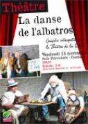 Théâtre La Danse de l'Albatros à Dombasle-sur-Meurthe 54110 Dombasle-sur-Meurthe du 15-11-2013 à 18:30 au 15-11-2013 à 21:00
