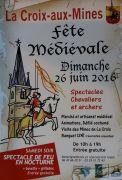 Fête Médiévale à La Croix-aux-Mines 88520 La Croix-aux-Mines du 25-06-2016 à 17:00 au 26-06-2016 à 17:00