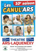 Nouveau spectacle les Canul'ars à Ars-Laquenexy 57530 Ars-Laquenexy du 09-03-2019 à 20:30 au 24-03-2019 à 17:00